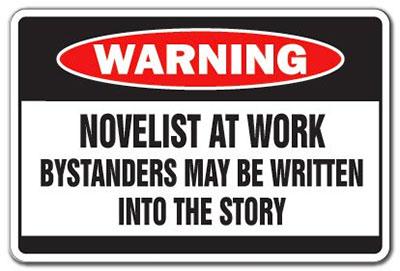 Novelist at Work Sign