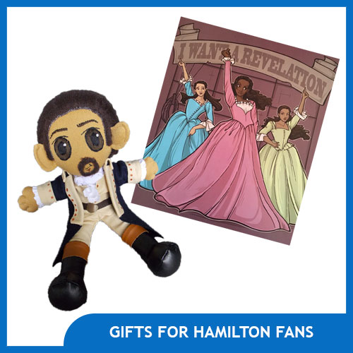 10 Must Have Gifts for Hamilton Fans