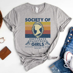 Society of Obstinate Headstrong Girls T-shirt