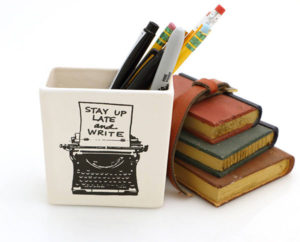 Stay up Late and Write! Pencil Holder Gift for Writers