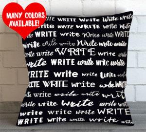 Write Throw Pillow Gift for Writers