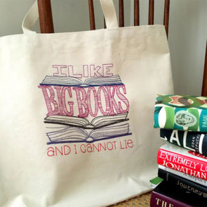 I Like Big Books (and I Cannot Lie) Tote Bag Gifts for Readers