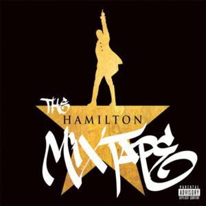 The Hamilton Mixtape CD