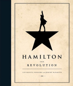 Hamilton: The Revolution Book About the Musical