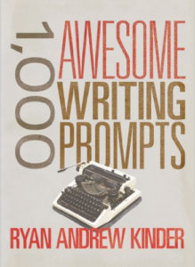 1,000 Awesome Writing Prompts Book