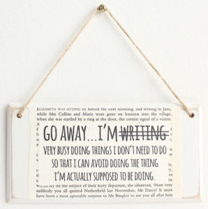 Go Away...I'm (not) Writing Sign Christmas Gift for Writers