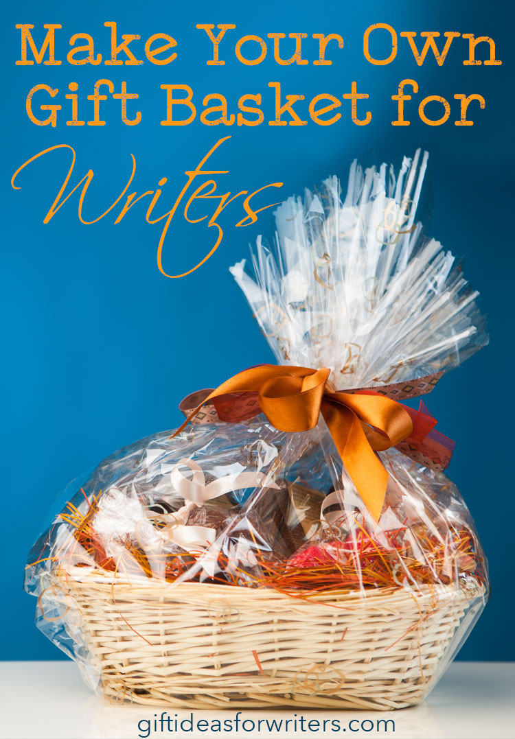 Make Your Own Gift Basket for Writers - DIY gift basket for writers
