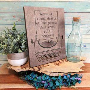 Inspirational Rough Drafts Typewriter Sign
