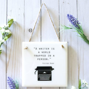 Inspirational Writer Sign Gift