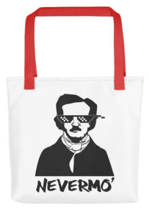 Edgar Allan Poe Nevermo' Tote Bag