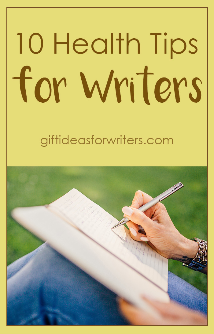10 Health Tips for Writers - Stay Healthy & Productive