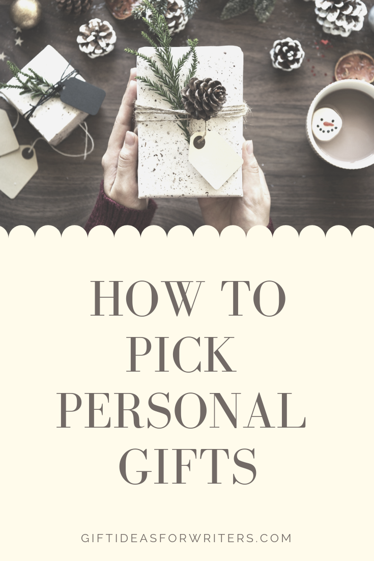 How to Pick Meaningful & Personal Gift Ideas