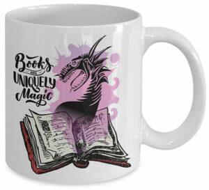 Books are Uniquely Magic Mug Fantasy Writers Gift